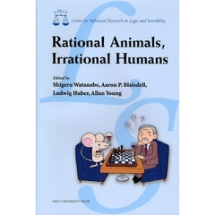 Rational Animals,Irrational Humans Centre for Advanced Research on Logic and Sensibility