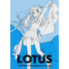 KANTOKU Rough & Line Art #2 LOTUS