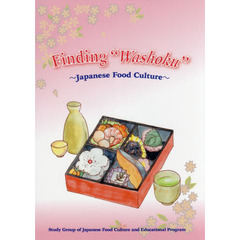 "Finding ""Washoku"" Japanese Food Culture"
