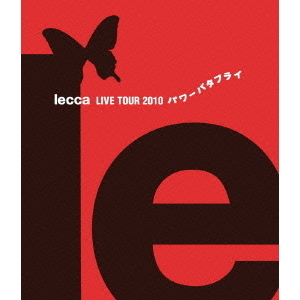 lecca/lecca LIVE TOUR 2010 パワーバタフライ(Blu-ray Disc)