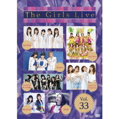 The Girls Live Vol.33