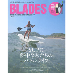 BLADES STAND UP PADDLE BOARD MAGAZINE Vol.4