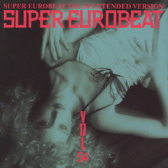 SUPER EUROBEAT Vol.54 EXTENDED VERSION