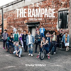 THE RAMPAGE from EXILE TRIBE/Dirty Disco