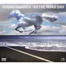 浜田省吾/ON THE ROAD 2001 ~THE MONOCHROME RAINBOW/LET SUMMER ROCK!'99/THE SHOGO MUST GO ON~ <永久仕様盤>