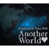 "w-inds./w-inds. Live Tour 2010 ""Another World""(Blu-ray Disc)"