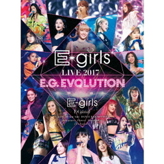 E-girls/E-girls LIVE 2017 ~E.G.EVOLUTION~【Blu-ray Disc3枚組】(Blu-ray Disc)