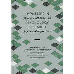 FRONTIERS IN DEVELOPMENTAL PSYCHOLOGY RESEARCH Japanese Perspectives