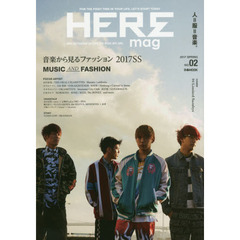 HEREmag FOR THE FIRST TIME IN YOUR LIFE,LET'S START TODAY NO.02(2017SPRING) NEW AGE F? 音楽から見るファッション2017SS MUSIC AND FASHION