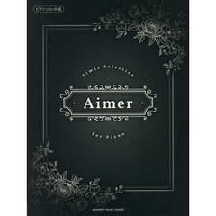 Aimer Selection for Piano