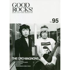 GOOD ROCKS! GOOD CULTURE MAGAZINE Vol.95