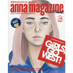 anna magazine vol.13 GIRLS, GO WEST! #2 (2019 Summer issue)
