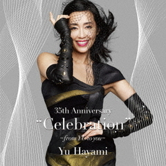 "35th Anniversary""Celebration""~from YU to you~"