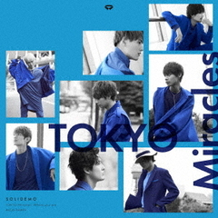 SOLIDEMO/TOKYO Miracles(EMO盤/CD)