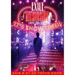 "EXILE ATSUSHI LIVE TOUR 2016 ""IT'S SHOW TIME!!""【2DVD】(スマプラ対応)<予約特典ポスター無し>"
