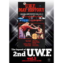The Legend of 2nd U.W.F. Vol.5 1989.4.14 後楽園&5.4 大阪球場