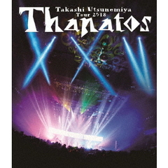 宇都宮隆/Takashi Utsunomiya Tour 2018 Thanatos -25th Anniversary Final-