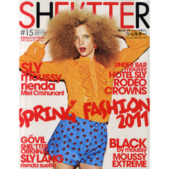 SHEL'TTER #15(2011SPRING) SPRING FASHION 2011 moussy/SLY/RODEO CROWNS/rienda/BLACK by moussy etc.