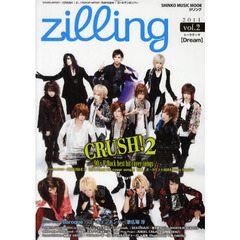 zilling vol.2(2011) COVER ARTIST:『CRUSH!2』/PICKUP ARTIST:baroque/ゴールデンボンバー