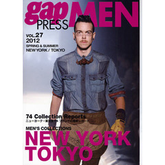 gap PRESS MEN vol.27(2012Spring & Summer) NEW YORK,TOKYO MEN'S COLLECTIONS