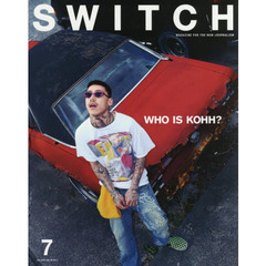 SWITCH VOL.36NO.7(2018JUL.) WHO IS KOHH?