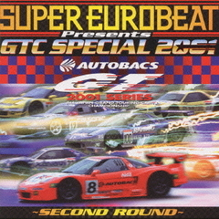 SUPER EUROBEAT Presents GTC SPECIAL 2001 SECOND ROUND
