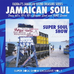 FADDA-T's SUPER SOUL SHOW EXCLUSIVE VOL.1