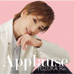Applause YUZUKA Rei