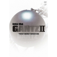 into the 「G」 II ~映画『GANTZ PERFECT ANSWER』 ナビゲートDVD~