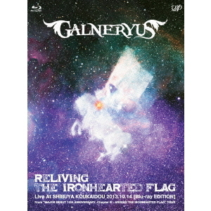 GALNERYUS/RELIVING THE IRONHEARTED FLAG (Blu-ray EDITION)(Blu-ray Disc)