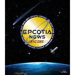 NEWS/NEWS DOME TOUR 2018-2019 EPCOTIA -ENCORE- Blu-ray 通常盤(Blu-ray)