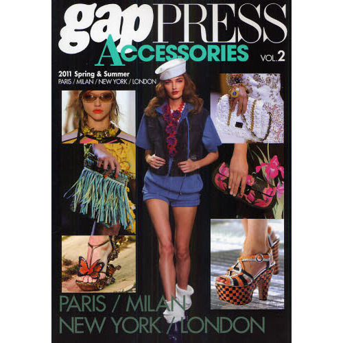 gap PRESS ACCESSORIES vol.2(2011Spring & Summer)
