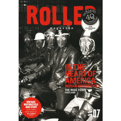 ROLLER magazine #07(2013.SUMMER) IN THE HEART OF AMERICA/INDIAN MOTORCYCLE