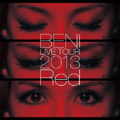 BENI Red LIVE TOUR 2013~TOUR FINAL 2013.10.6 at ZEPP DIVER CITY~
