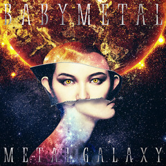 BABYMETAL/METAL GALAXY(初回生産限定 SUN盤 - Japan Complete Edition -/2CD / アナログサイズジャケット)
