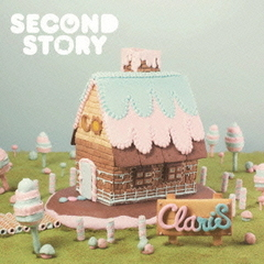 SECOND STORY(完全生産限定盤)