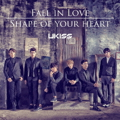 Fall in Love/Shape of your heart(初回生産限定盤)