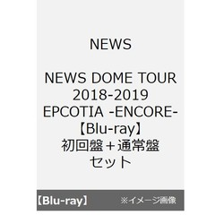 NEWS/NEWS DOME TOUR 2018-2019 EPCOTIA -ENCORE-【Blu-ray】初回盤+通常盤セット(Blu-ray Disc)(Blu-ray)