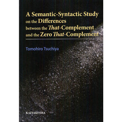 A Semantic‐Syntactic Study on the Differences between the That‐Complement and the Zer?