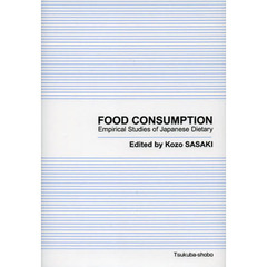 FOOD CONSUMPTION Empirical Studies of Japanese Dietary