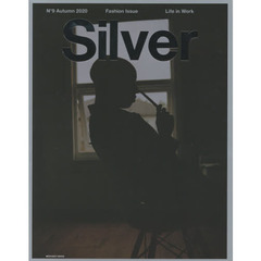 Silver N°9(2020-Autumn) Fashion Issue Life in Work