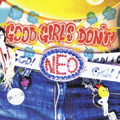 GOOD GIRLS DON'T!NEO