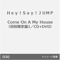 Come On A My House(初回限定盤1)