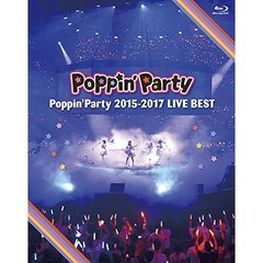 Poppin'Party/Poppin'Party 2015-2017 LIVE BEST(Blu-ray Disc)
