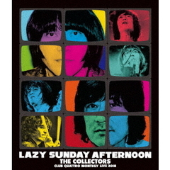 "THE COLLECTORS /CLUB QUATTRO MONTHLY LIVE 2018 ""LAZY SUNDAY AFTERNOON""(Blu-ray Disc)"