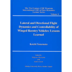 Lateral and Directional Flight Dynamics and Controllability of Winged Reentry Vehicles Lessons Learned