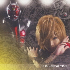 "Life is SHOW TIME 初回盤""鬼"""