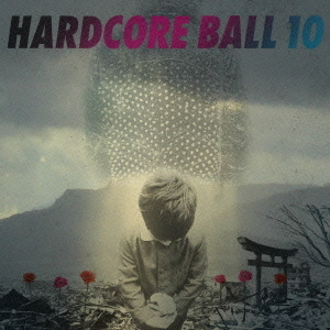 HARDCORE BALL10