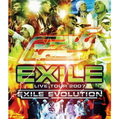 EXILE/EXILE LIVE TOUR 2007 ~EXILE EVOLUTION~(Blu-ray Disc)