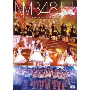 NMB48/NMB48 1st Anniversary Special Live